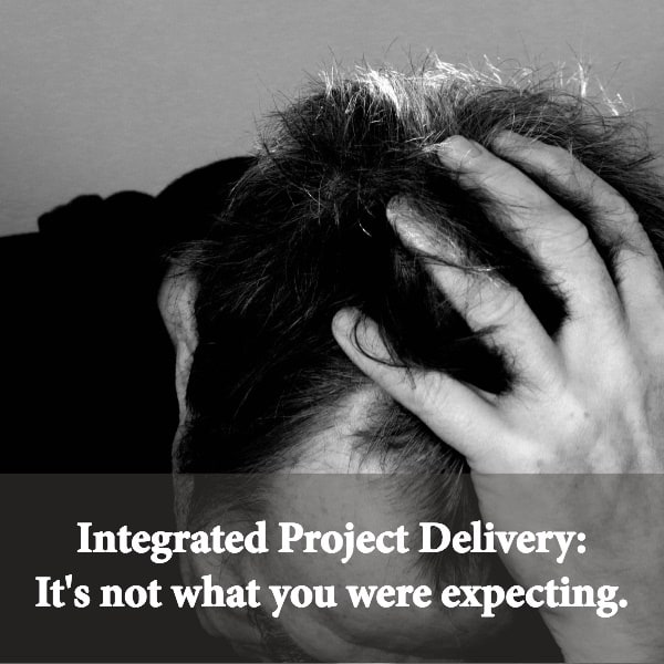 integrated project delivery doesn't need to be complicated